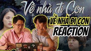 Phản ứng của người Hàn Quốc khi xem Về nhà đi con || Về nhà đi con Reaction