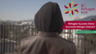 Refugee Success Story: Anonymous Refugee Claimant