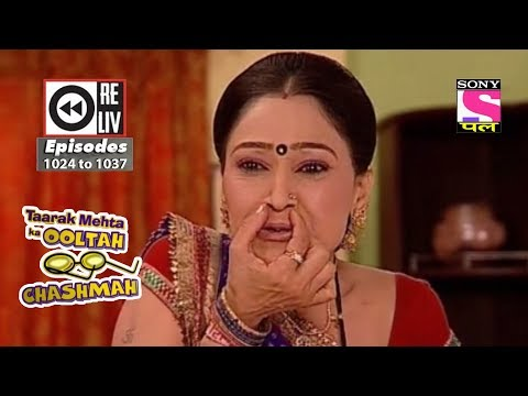 Weekly Reliv - Taarak Mehta Ka Ooltah Chashmah - 24th Mar  to 30th Mar 2018 - Episode 1024 to 1037