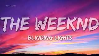 The Weeknd - Blinding Lights (Lyrics) -  1 hour lyrics