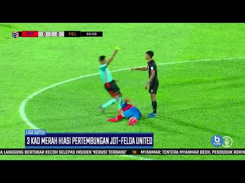 LIGA SUPER 2019 |3 Kad Merah Hiasi Pertembungan JDT- Felda United