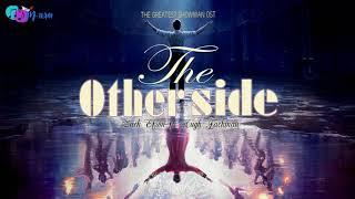 [Vietsub+Lyrics] The Other Side   Zac Efron Ft.  Hugh Jackman (The Greatest Showman OST)