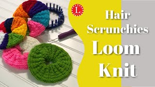 LOOM KNITTING Hair Scrunchies Scrunchy On The Small Round Loom  | Loomahat