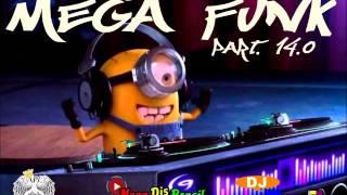 Mega Funk 2016 Part 14 0 By Danilo