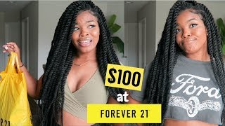 WHAT $100 GETS YOU AT FOREVER 21!!