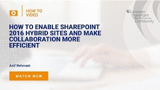 How SharePoint 2016 Hybrid Sites Make Collaboration More Efficient