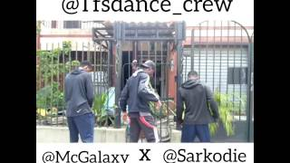 Mc Galaxy ft Sarkodie Go gaga refix dance Cover by TFS dance crew
