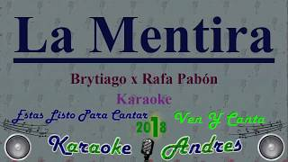 La Mentira ⚠ Brytiago X Rafa Pabón [ Karaoke ] Produce Cristian Remix