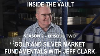 Gold and Silver Market Fundamentals Explained by Senior Precious Metals Analyst Jeff Clark