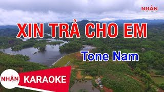 Xin Trả Cho Em (Karaoke Beat) - Tone Nam ✔
