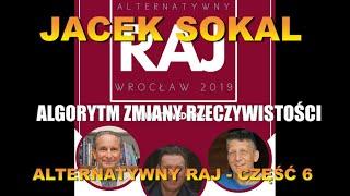 JACEK SOKAL.POTOP, WOJNY ATOMOWE I BLOKADA CZAKR. ALTERNATYWNY RAJ – CZĘŚĆ 5
