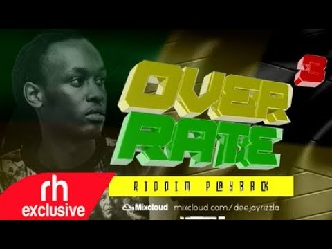 DJ RIZZLA REGGAE MIX ,OVER RATE 3 RIDDIM PLAYBACK / RH EXCLUSIVE