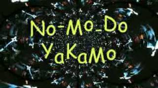 No-mo-do Yakamo- Salón Vudú. Las Cabezas
