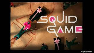 Squid Game OST Background Music (BGM) | Way Back Then | Jung Jae Il