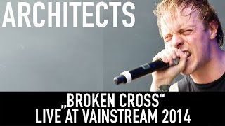 Architects I Broken Cross I Official Livevideo | Vainstream 2014