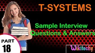t-systems top most important interview questions and answers for freshers