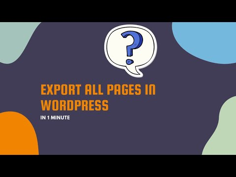 Export All Pages in WordPress in One Minute