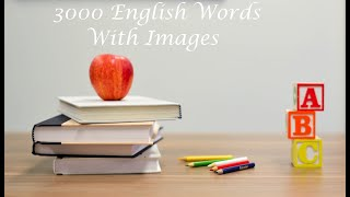Learn 3000 Most Common Words In English With Pictures