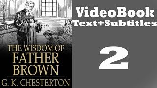 The Wisdom of Father Brown Video / Audiobook [2/3] By G. K. Chesterton