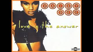 DAISY DEE - Love Is The Answer
