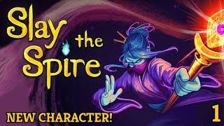 NEW OFFICIAL CHARACTER!  |  Slay the Spire: The Watcher Gameplay  |  1