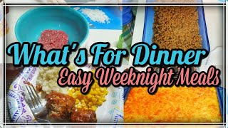 What's For Dinner | Easy Weeknight Meals