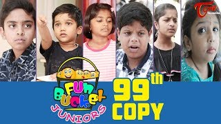 Fun Bucket JUNIORS | Episode 99 | Kids Funny Videos | Comedy Web Series | By Nagendra K | TeluguOne