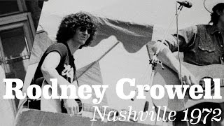 <b>Rodney Crowell</b>  Nashville 1972 Official Video