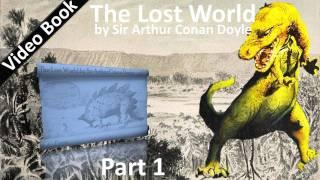 Part 1  The Lost World Audiobook By Sir Arthur Conan Doyle Chs 0107
