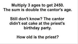 """""""UNSOLVABLE"""" Logic Puzzle: How Old Is The Priest?"""