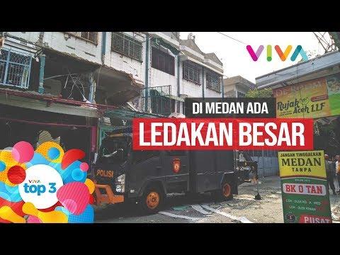 VIVA Top3: Ledakan di Medan, Nyawa Ketum Siber BPN Terancam, Dicari Akun Yang Mulai Kasus Audrey