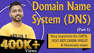 Domain Name System (DNS) in computer Networks-Part 1 | All Imp Points for GATE and NET