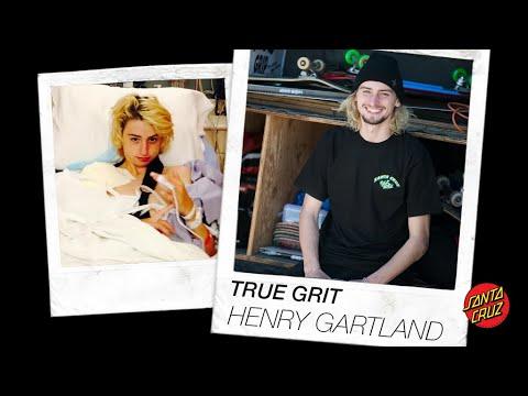 Henry Gartland: True Grit   Santa Cruz Skateboards