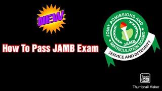 How To Pass JAMB 2021/2022 Exam [No Expo]
