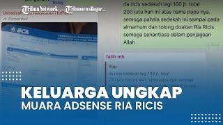 Pihak Keluarga Ria Ricis Angkat Bicara soal Konten Meninggalnya sang Ayah, Ungkap Muara Uang Adsense
