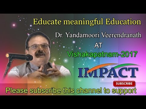Meaningful Education| Yandamoori Veerendranath | TELUGU IMPACT Vizag 2017