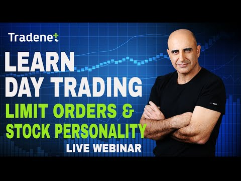 Learn Day Trading – Limit Orders and Stock Personality