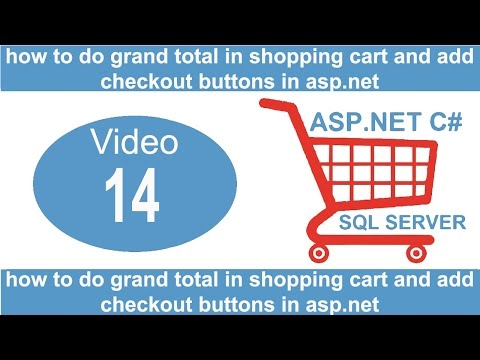 how to do grand total in shopping cart and add checkout buttons in aspnet
