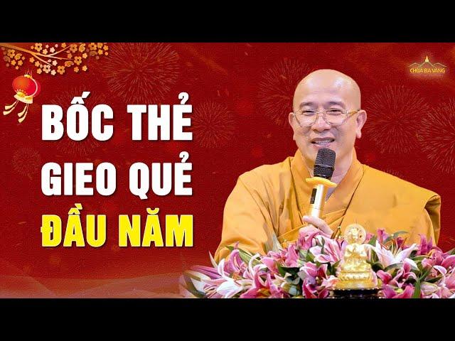 Gieo quẻ đầu năm? | Thầy Thích Trúc Thái Minh