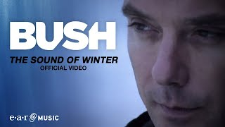 Bush - Sound Of Winter video