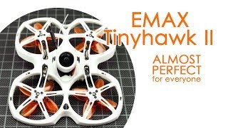 One of my favorite new micro FPV quads: Emax Tinyhawk II (Tinyhawk 2)