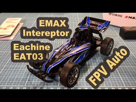 EMAX Interceptor = Eachine EAT03 FPV RC Auto DE