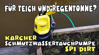 In Aktion: Kärcher SP 1 Dirt Schmutzwassertauchpumpe