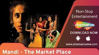 Mandi - The Market Place | Shabana Azmi | Smita Patil | Classic Hindi Movie