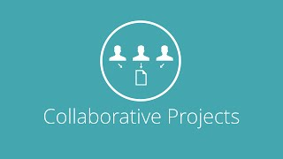 What are Collaborative Projects?