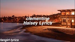 Clementine || Halsey Lyrics