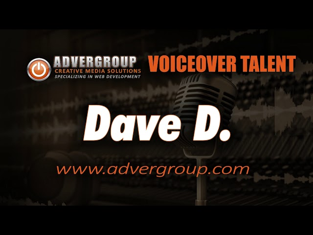 DAVE D Male VOICEOVE ..