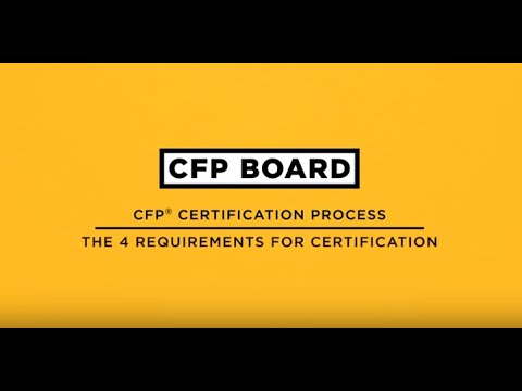 CFP® Certification Process - The 4 Requirements for Certification ...