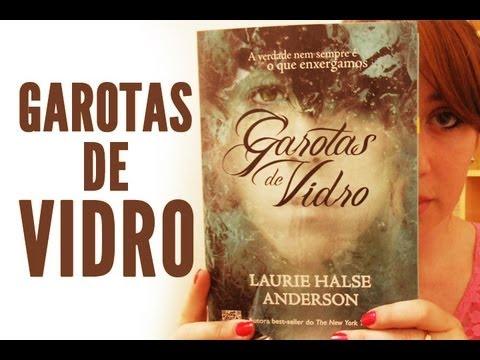 Garotas de Vidro de Laurie Halse Anderson