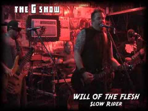 Will of the Flesh - Slow Rider